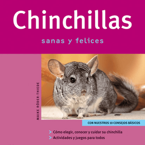 Chinchillas Sanas y Felices